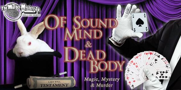 Of Sound Mind and Dead Body
